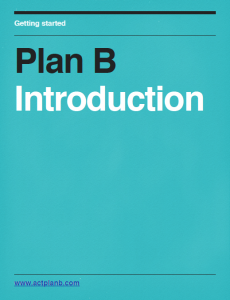 Plan B Introduction